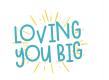 Loving You Big
